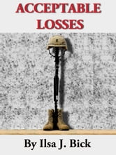 Acceptable Losses ebook by Ilsa J. Bick
