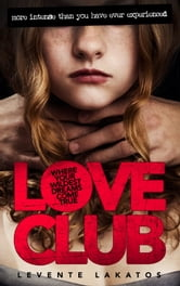 LoveClub ebook by Levente Lakatos