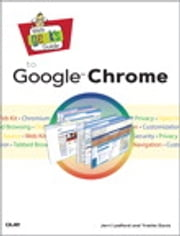 Web Geek's Guide to Google Chrome ebook by Jerri Ledford,Yvette Davis