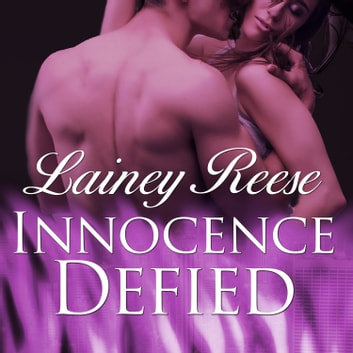 Innocence Defied audiobook by Lainey Reese