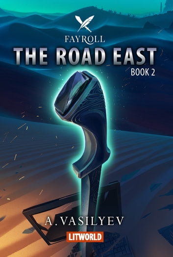 The Road East ebook by Andrey Vasilyev