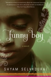 Funny Boy - A Novel ebook by Shyam Selvadurai