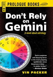 Don't Rely on Gemini ebook by Vin Packer