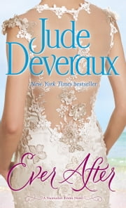 Ever After - A Nantucket Brides Novel ebook by Jude Deveraux