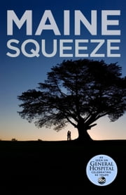 Maine Squeeze ebook by Molly Lansing-Davis