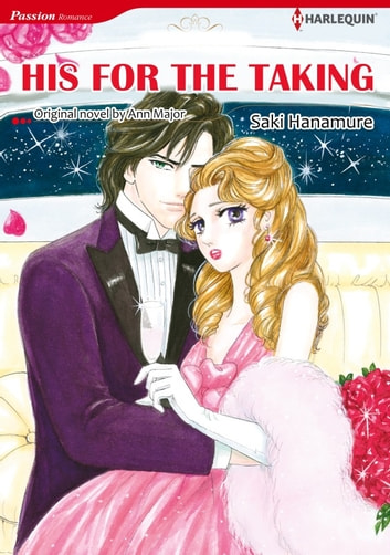 HIS FOR THE TAKING - Harlequin Comics ebook by Ann Major