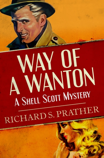 Way of a Wanton ebook by Richard S. Prather
