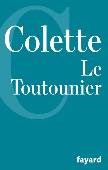 Le Toutounier eBook by Colette