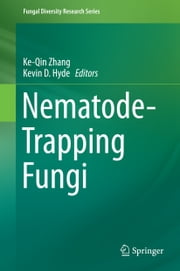 Nematode-Trapping Fungi ebook by Ke-Qin Zhang,Kevin D. Hyde