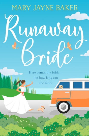 Runaway Bride: A laugh out loud funny and feel good romcom! ebook by Mary Jayne Baker