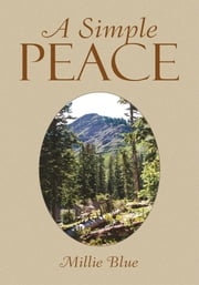 A Simple Peace ebook by Millie Blue