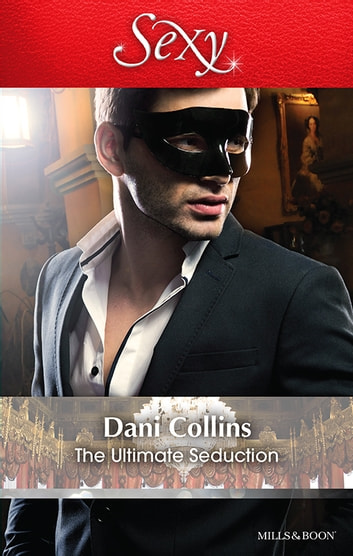 The Ultimate Seduction 電子書 by Dani Collins