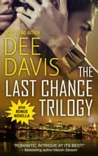 Last Chance Trilogy ebook by Dee Davis