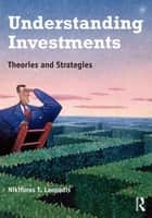 Understanding Investments ebook by NIkiforos Laopodis