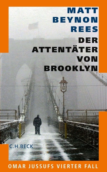 Der Attentäter von Brooklyn - Omar Jussufs vierter Fall ebook by Matt Beynon Rees