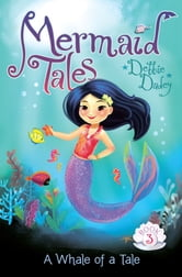 A Whale of a Tale ebook by Debbie Dadey