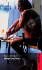 Mixed Doubles ebook by Zoe Le Verdier