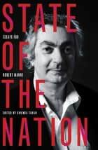 State of the Nation - Essays for Robert Manne ebook by Gwenda Tavan
