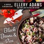Black Beans & Vice luisterboek by Ellery Adams, Karen White