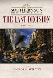 The Last Decision ebook by Victoria Wilcox