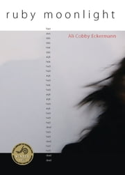 Ruby Moonlight ebook by Ali Cobby Eckermann