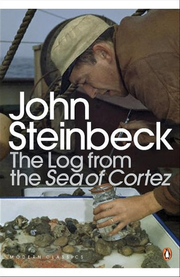 The Log from the Sea of Cortez ebook by Mr John Steinbeck