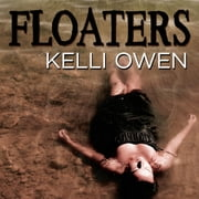Floaters audiobook by Kelli Owen