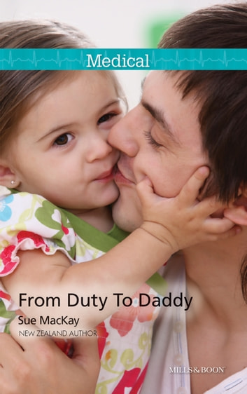 From Duty To Daddy ebook by Sue Mackay
