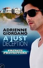 A Just Deception ebook by Adrienne Giordano