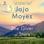 The Giver of Stars - A Novel audiobook by Jojo Moyes