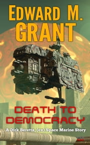 Death To Democracy ebook by Edward M. Grant