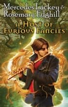 A Host of Furious Fancies ebook by Mercedes Lackey, Rosemary Edghill