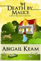 Death By Malice ebook by Abigail Keam