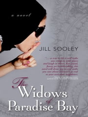 The Widows of Paradise Bay ebook by Jill Sooley