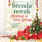 Christmas in Silver Springs audiobook by Brenda Novak