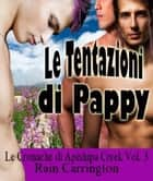 Le Tentazioni di Pappy ebook by Rain Carrington