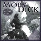 Moby Dick - Or, the Whale luisterboek by Herman Melville, B.J. Harrison