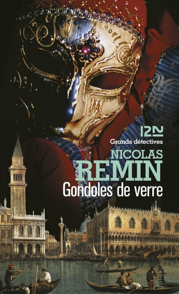 Gondoles de verre ebook by Nicolas REMIN