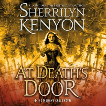 At Death's Door - A Deadman's Cross Novel luisterboek by Sherrilyn Kenyon