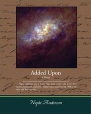 Added Upon ebook by Nephi Anderson