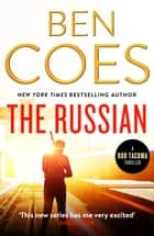 The Russian - An unputdownable action thriller ebook by