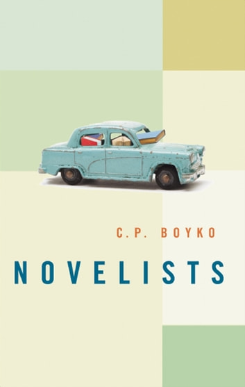 Novelists ebook by C. P. Boyko