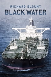 Black Water ebook by Richard Blount
