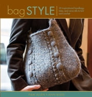 Bag Style ebook by Pam Allen,Ann Budd