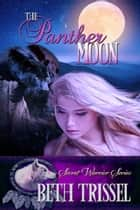 The Panther Moon ebook by Beth  Trissel
