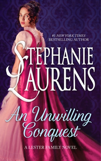 An Unwilling Conquest ebook by Stephanie Laurens