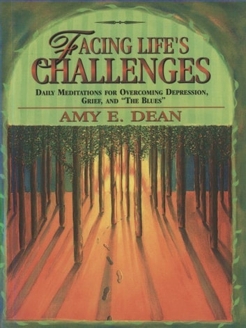 Facing Life's Challenges ebook by Amy Dean