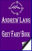Grey Fairy Book (Illustrated)