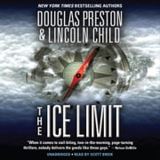 The Ice Limit audiobook by Douglas Preston, Lincoln Child