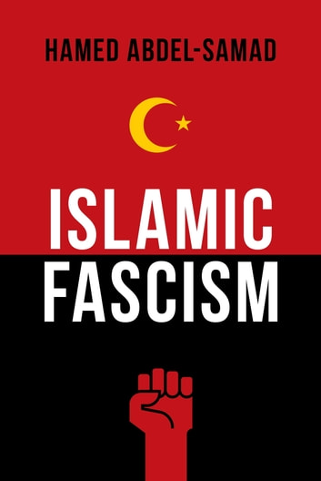 Islamic Fascism ebook by Hamed Abdel-Samad